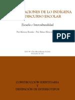 Representaciones de Lo Indigena en El Discurso Escolar Escuela e Interculturalidad i Encuentro Taller