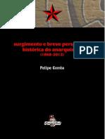 Felipe Corrc3aaa Surgimento e Breve Perspectiva Histc3b3rica Do Anarquismo