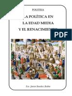 Benítez Rubio, Fco. Javier - La Política en La Edad Media y El Renacimiento
