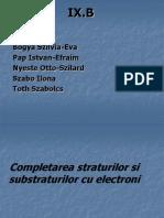 Completarea Straturilor Si Substraturilor Cu Electroni
