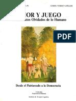 AMOR Y JUEGO Fundamentos Olvidados de Lo Humano - Humberto Maturana