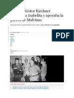 Cuando Néstor Kirchner defendía a Isabelita y apoyaba la guerra de Malvinas.docx