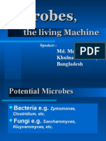 Microbes, the living Machine
