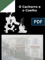 OCachorroeoCoelho