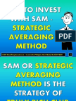 How to Invest With SAM - Strategic Averaging Method