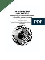 Humanidades o Subjetivación La Subjetivación Como Respuesta a La Crisis de Las Ciencias Humanas EDGAR GARAVITO PARDO