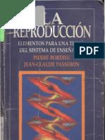 Pierre Bourdieu y Jean-Claude Passeron - La reproduccion