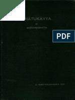 Dhatukavya of Narayanabhatta - S. Venkitasubramonia Iyer