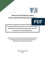 A Formação Em Mediação de Conflitos No Desenvolvimento Profissional Dos Assistentes Operacionais, Em Escola Pública Do 1º Ciclo Do Ensino Básico