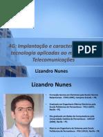 4G Implantação e Caracteristicas Da Tecnologia Aplicadas Ao Mercado de Telecomunicações