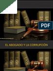 El Abogado y La Corrupcion