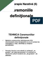 CEREMONIILE DEFINITIONALE