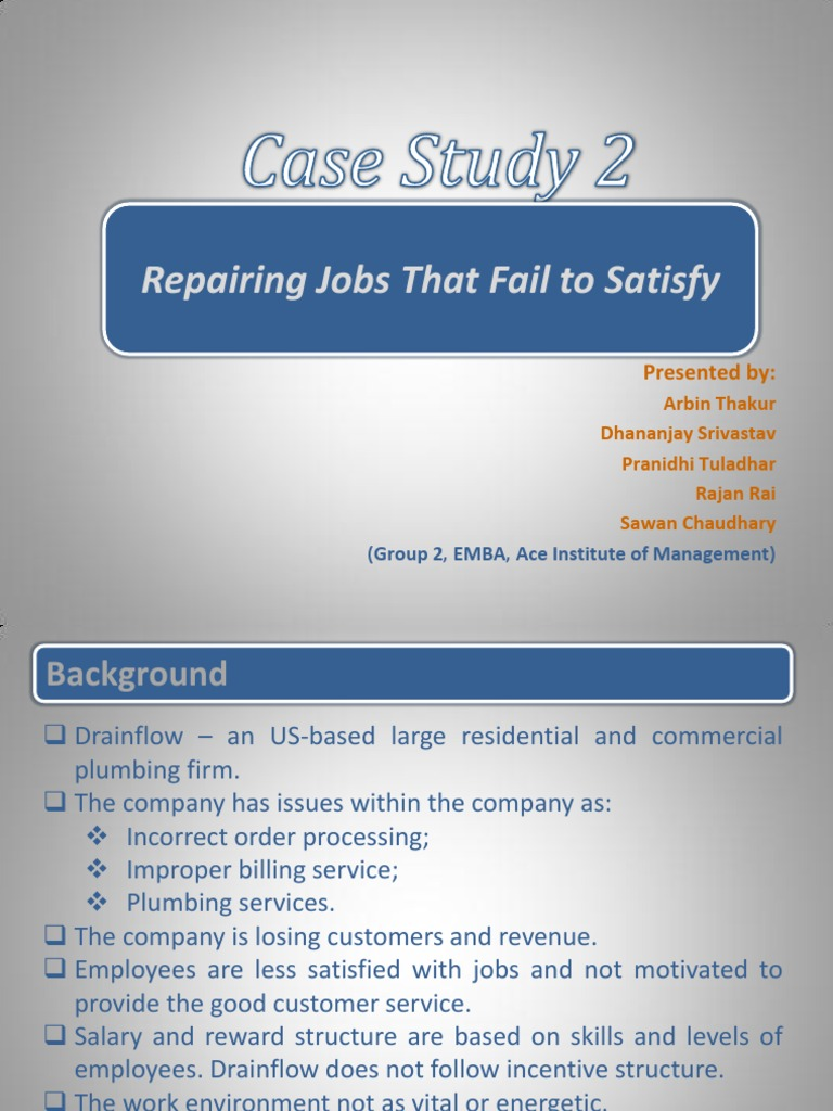 Case Study 2  Repairing Jobs That Fail To Satisfy   Employee Retention    Incentive