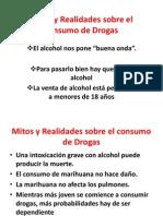 Mitos y Realidades Sobre El Consumo de Drogas