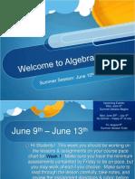 Algebra 1 Summer Session