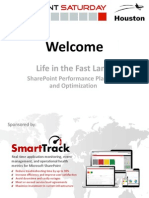 Life in the Fast Lane - SharePoint Performance Planning and Optimization