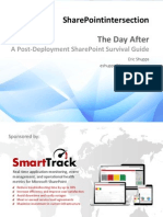 The Day After - A Post Deployment SharePoint Survival Guide