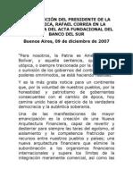 2007-12-09 Discurso en Ceremonia Acta Fundacional Banco Del Sur