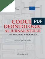 Codul Deontologic Al Jurnalistului Din Republica Moldova - 2011