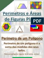 Perímetros e Áreas de figuras planas