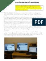 Desktop Com 3 Micros e Tr s Monitores