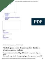 G1 - Nicolelis Posta Vídeo de Exoesqueleto Dando Os Primeiros Passos Sozinho - Notícias Em Ciência e Saúde