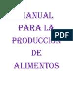 Manual Para La Producción de Alimentos