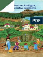 La Agricultura Ecologica Una Alternativa Sostenible
