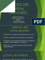 Metodo Del Cristal Giratorio