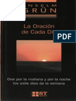 Grun Anselm - La Oracion de Cada Dia