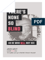 There's None So Blind As He Who Will Not See by Jack Levy
