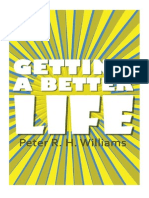 Getting A Better Life (Paperback) by Peter R.H. Williams