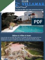 Séjour à Villas à Louer à Lloret de Mar Pour Des Vacances de Luxe