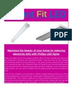 InstantFit LED