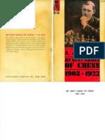 Alexander Alekhine, 1927 - My Best Games of Chess 1908-1923