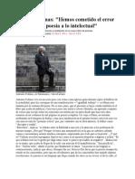 Hemos Cometido El Error de Reducir La Poesía a Lo Intelectual - Antonio Colinas