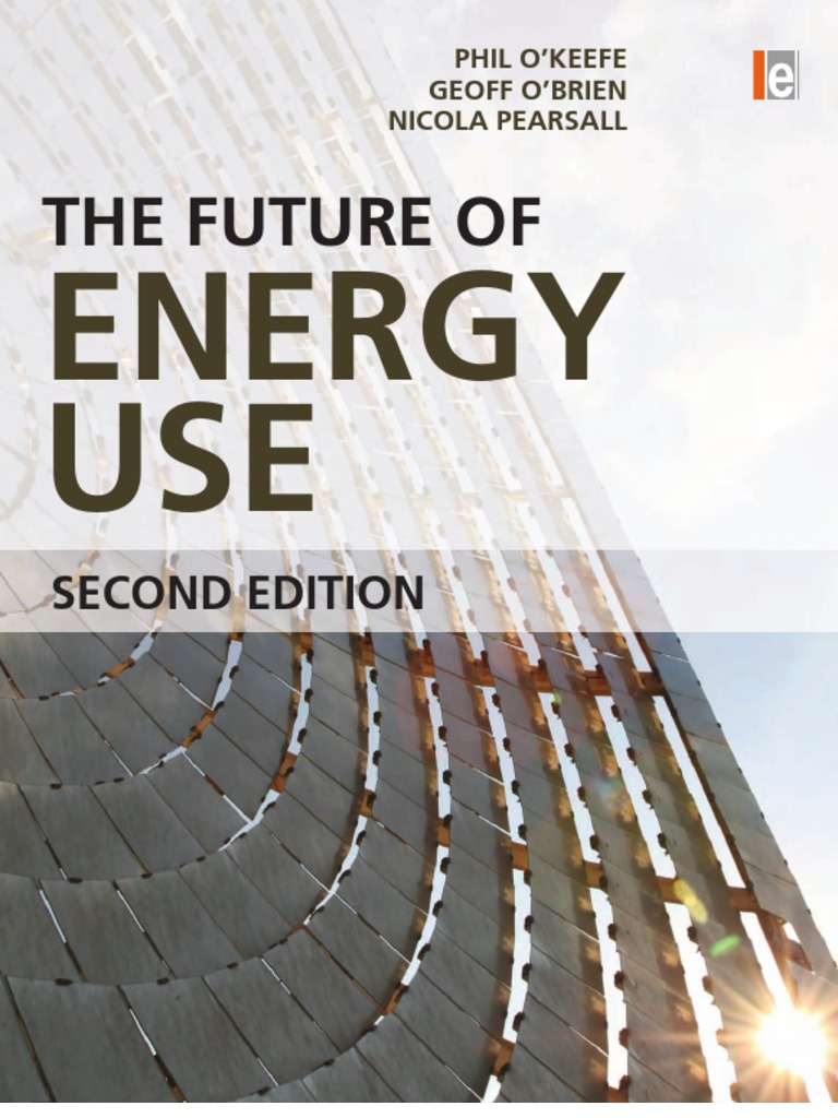 Nicola Pearsall The Future Of Energy Use World 1992 Gm Geo Prism Central Junction Fuse Box Diagram Consumption Photovoltaics