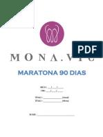 Maratona - 90 Dias - Monavaifoz2013