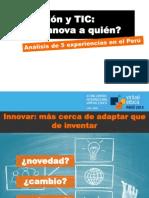 Educación y TIC_Quién innova a quién