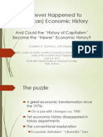 "Whatever Happened to (American) Economic History and Could the ""History of Capitalism"" Become the Newer Economic History? by Colleen Dunlavy"
