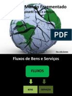 Geografia C- Fluxos de Bens e Serviços
