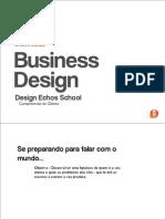 Design Echos School - Business Design - aula 1 - TOOLS - Compreensão do Cliente