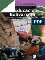 2006 Educación Bolivariana. Políticas, Programas y Proyectos