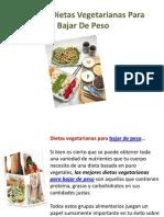 Las Top Dietas Vegetarianas Para Bajar de Peso