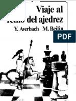 Yuri Averbach y M. Beilin - Viaje al Reino del Ajedrez