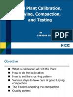 Hot Mix Plant Calibration, Laying & Testing