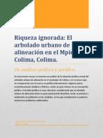Riqueza Ignorada. El Arbolado Urbano de Alineación en El Mpio. de Colima, Colima.