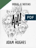 Hughes, Adam - Ah!, Drawings, Doodles, & Sketches