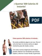 Formas de Quemar 500 Calorías Al Instante!