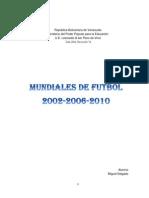 Mundial de Futbol 2002-2006-2010